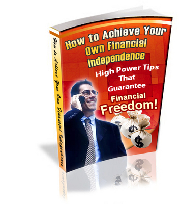 Product picture How To Achieve Financial Independance - Full Private Label Rights