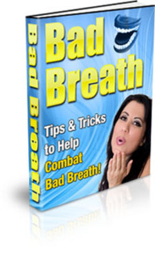 Product picture A COMPLETE GUIDE TO Finally Getting Rid of Bad Breath is HERE with Private label rights, PLR and Master Resell Rights
